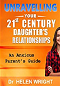 Unravelling Your 21st Century Daughter